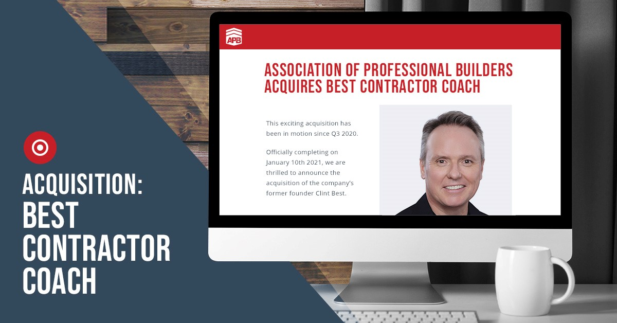 Association of Professional Builders Acquires Best Contractor Coach