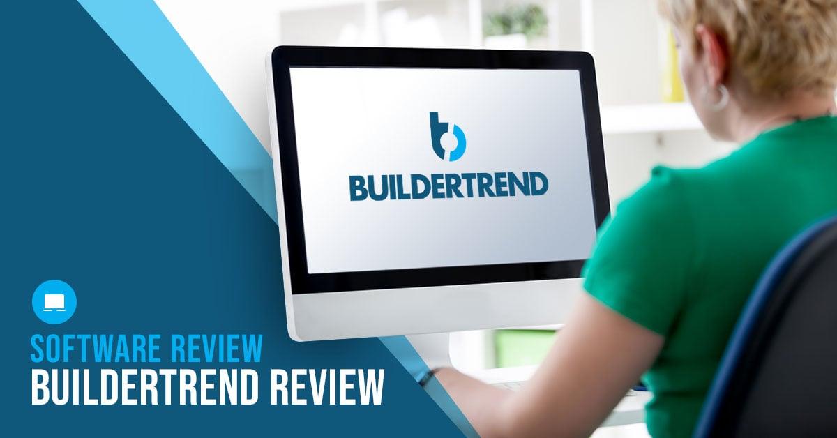 Buildertrend Review - Construction Project Management Software